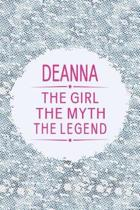 Deanna the Girl the Myth the Legend