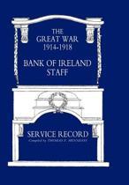 Great War 1914-1918 Bank of Ireland Staff Service Record