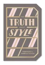 Truth about style