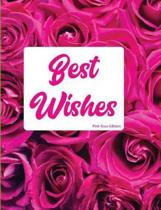 Best Wishes Pink Rose Edition