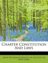 Charter Constitution and Laws