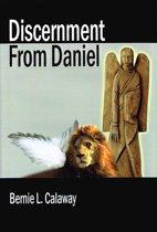 Discernment From Daniel