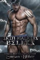 Bellis: Skin Walkers