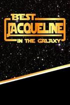 The Best Jacqueline in the Galaxy