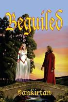 Beguiled: Challenging Times and Events