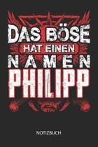 Das B se hat einen Namen - Philipp - Notizbuch