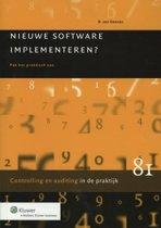 Controlling & auditing in de praktijk 81 - Nieuwe software implementeren?