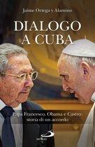 Dialogo a Cuba