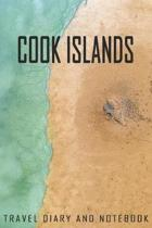 Cook Islands Travel Diary and Notebook