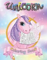 Unicorn Coloring Book for Kids Ages 4-8: Magical Collection of Unicorns, Unicorn Coloring Books, Unicorn Coloring
