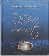 The Deeper Secret