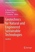 Geotechnics for Natural and Engineered Sustainable Technologies