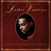 Always & Forever: The Classics