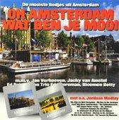 Oh Amsterdam Wat Ben Je Mooi