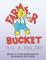 Farmer Bucket