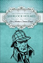 The Complete Work of Sherlock Holmes I (Global Classics)