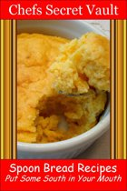 Spoon Bread Recipes: Put Some South in Your Mouth