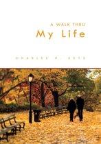 A Walk Thru My Life