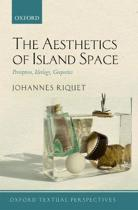 The Aesthetics of Island Space