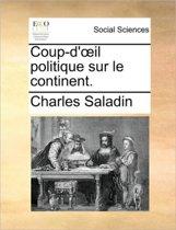 Coup-D' Il Politique Sur Le Continent.