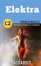 Elektra - Spanish Readers for High Advanced Learners (C2)