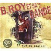 B. & Sa Bande Roy - 17 Rue Du Plaisier