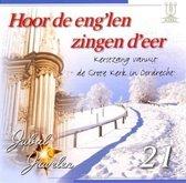 Hoor de eng'len zingen d'eer (Kerstzang Dordrecht)