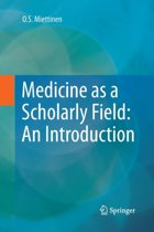 Medicine as a Scholarly Field