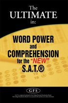 The Ultimate In: Word Power and Comprehension for the ''New'' S.A.T.®