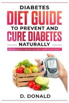 Diabetes Diet Guide to Prevent and Cure Diabetes Naturally
