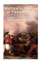 Warfare in the Era of Pike and Shot