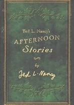 Ted L. Nancy's Afternoon Stories