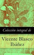 Colección integral de Vicente Blasco Ibáñez