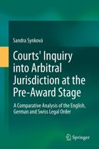 Courts' Inquiry into Arbitral Jurisdiction at the Pre-Award Stage