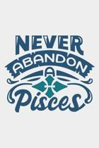Never Abandon A Pisces