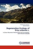 Regeneration Ecology of Erica Arborea L.