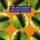 The Watchman - Peaceful artillery