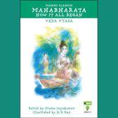 Mahabharata: How it All Began