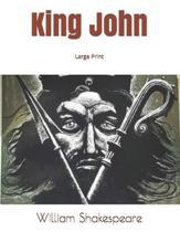 King John: Large Print
