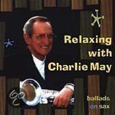 Relaxing With Charlie May