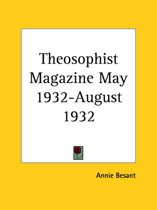 Theosophist Magazine (May 1932-August 1932)