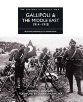 Gallipoli and the Middle East 1914 - 1918