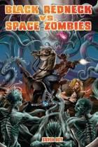Black Redneck vs. Space Zombies
