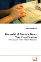 Hierarchical Amharic News Text Classification