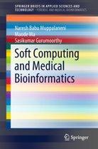 Soft Computing and Medical Bioinformatics