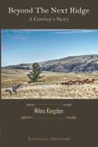 Beyond the Next Ridge: A Cowboy's Story