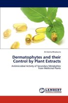 Dermatophytes and Their Control by Plant Extracts