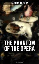 THE PHANTOM OF THE OPERA (Gothic Classic)