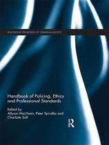 Handbook of Policing, Ethics and Professional Standards