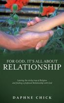 For God, It's All about Relationship